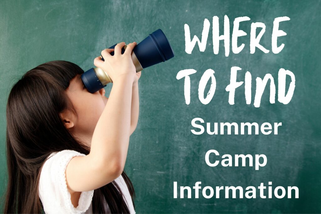 Where to Find Summer Camp Information
